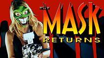 The Mask Returns