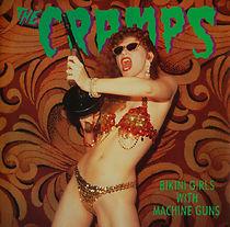 The Cramps: Bikini Girls With Machine Guns