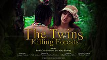 The Twins Killing Forests