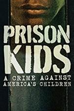 Prison Kids: A Crime Against America's Children