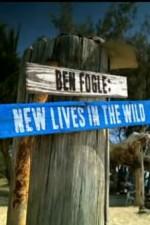 Ben Fogle: New Lives In The Wild: Season 5