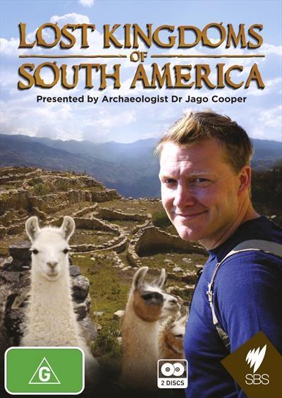 Lost Kingdoms Of South America: Season 1