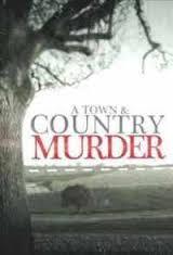 A Town & County Murder: Season 1