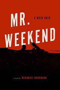 Mr. Weekend