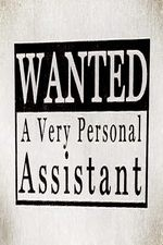Wanted: A Very Personal Assistant: Season 1