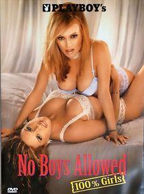 Playboy: No Boys Allowed, 100% Girls