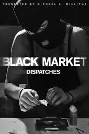 Black Market: Dispatches: Season 1