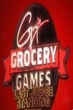 Guy's Grocery Games: Last Judge Standing: Season 1