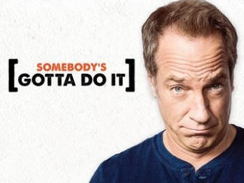 Somebody's Gotta Do It: Season 1