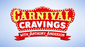 Carnival Cravings With Anthony Anderson: Season 1