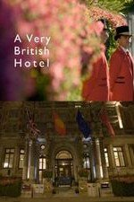 A Very British Hotel: Season 1