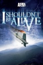 I Shouldn't Be Alive: Season 4