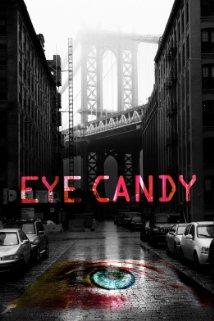 Eye Candy: Season 1