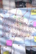 Murder, Mystery And My Family: Season 1