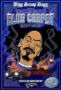 Bigg Snoop Dogg Presents: The Adventures Of Tha Blue Carpet Treatment
