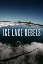 Ice Lake Rebels: Season 1