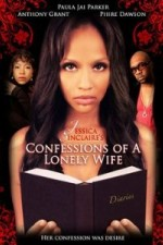 Jessica Sinclaire Presents: Confessions Of A Lonely Wife