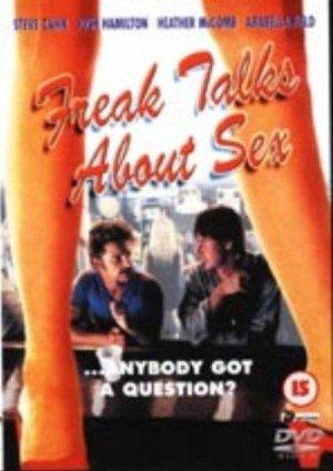 Freak Talks About Sex