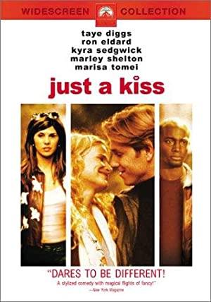 Just A Kiss