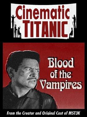 Cinematic Titanic: Blood Of The Vampires
