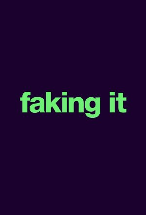 Faking It: Season 3