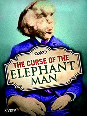 Curse Of The Elephant Man