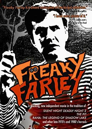 Freaky Farley