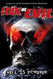 Idol Of Evil: Hell Is Forever