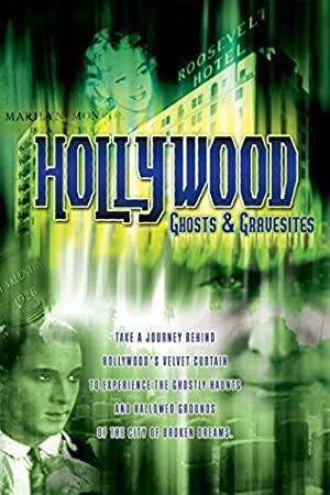Hollywood Ghosts & Gravesites