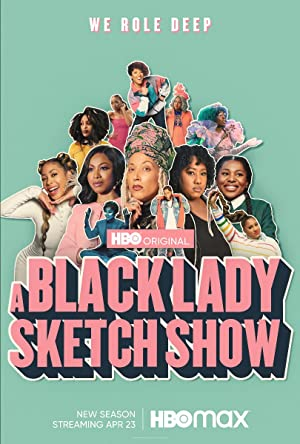 A Black Lady Sketch Show: Season 2