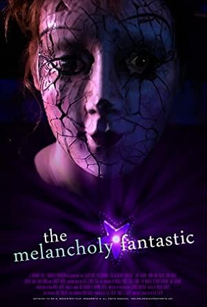 The Melancholy Fantastic 2011