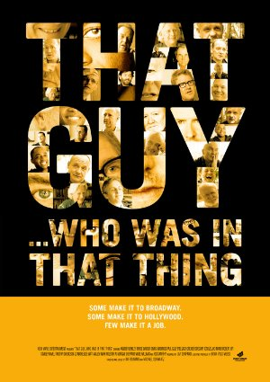 That Guy ... Who Was In That Thing