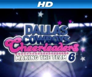 Dallas Cowboys Cheerleaders: Making The Team: Season 14