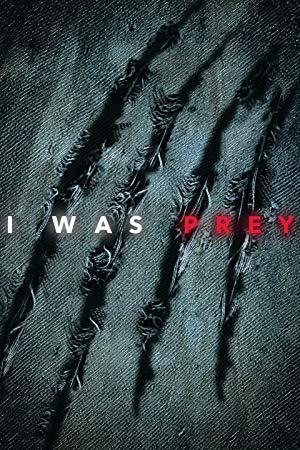 I Was Prey: Season 2