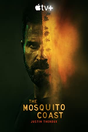 The Mosquito Coast: Season 1