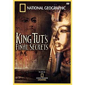 National Geographic: King Tut's Final Secrets