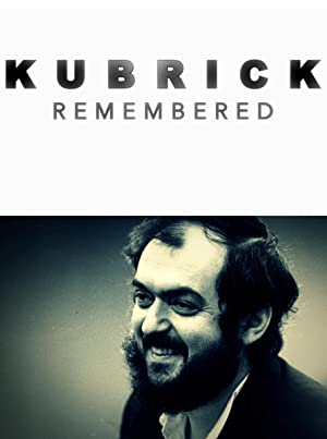 Kubrick Remembered