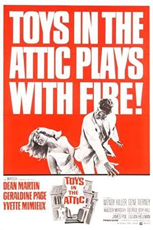 Toys In The Attic 1963