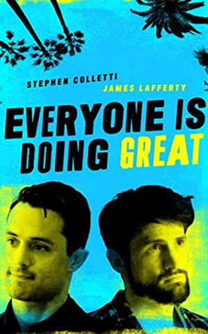 Everyone Is Doing Great: Season 1