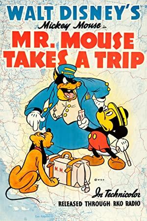 Mr. Mouse Takes A Trip