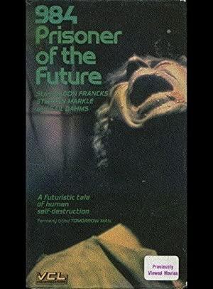984: Prisoner Of The Future
