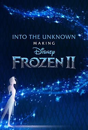 Into The Unknown: Making Frozen 2: Season 1