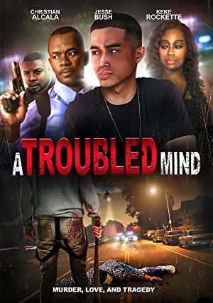 A Troubled Mind