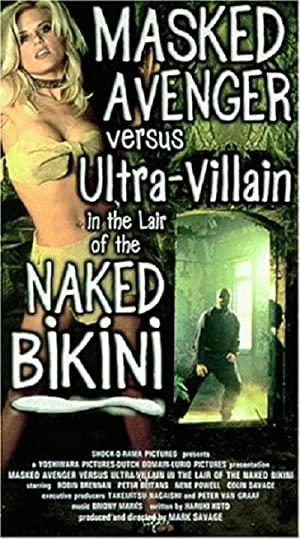 Masked Avenger Versus Ultra-villain In The Lair Of The Naked Bikini