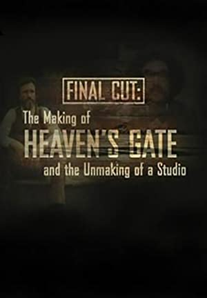 Final Cut: The Making And Unmaking Of Heaven's Gate