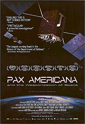 Pax Americana And The Weaponization Of Space