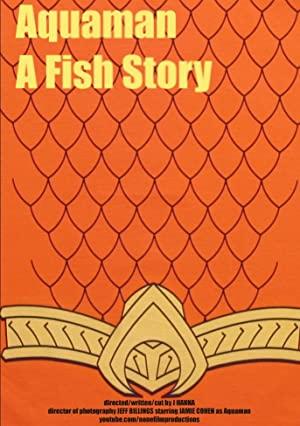 Aquaman: A Fish Story