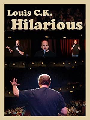 Louis C.k.: Hilarious
