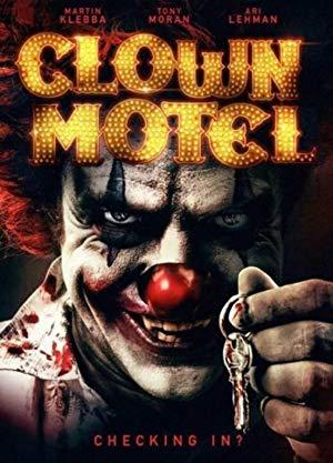 Clown Motel: Spirits Arise