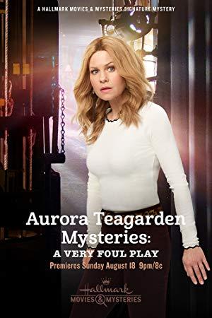 Aurora Teagarden Mysteries: A Very Foul Play